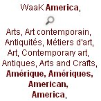 waak, WaaK America, Arts, Art contemporain, Antiquités, Métiers d'art, Art, Contemporary art, Antiques, Arts and Crafts, Amérique, Amériques, American,  America,